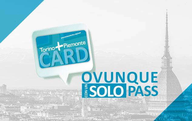 Tarjeta turística Torino+ Piemonte Card